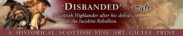 'Disbanded' - after the defeat of the Jacobite Rebellion, the Battle of Culloden, Scotland - 1746.